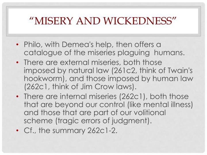 """misery"
