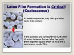 latex film formation is critical coalescence