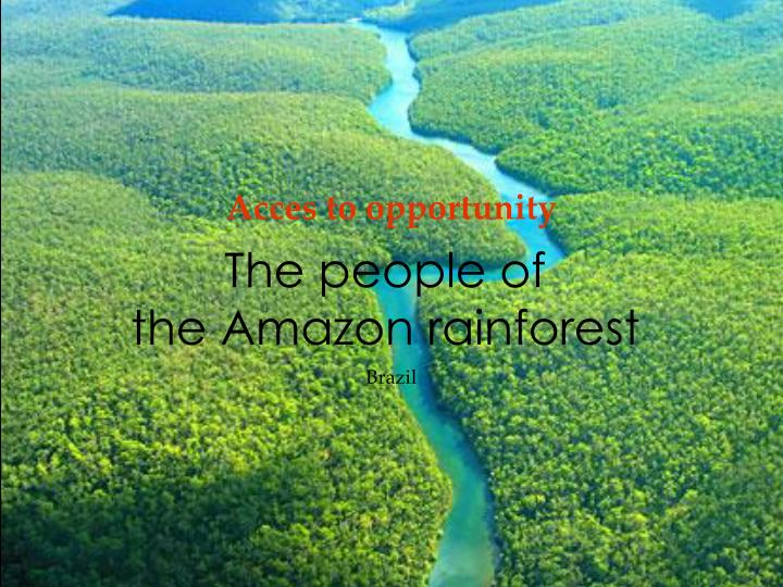 the people of the amazon rainforest n.