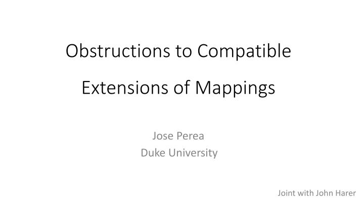 obstructions to compatible extensions of mappings n.