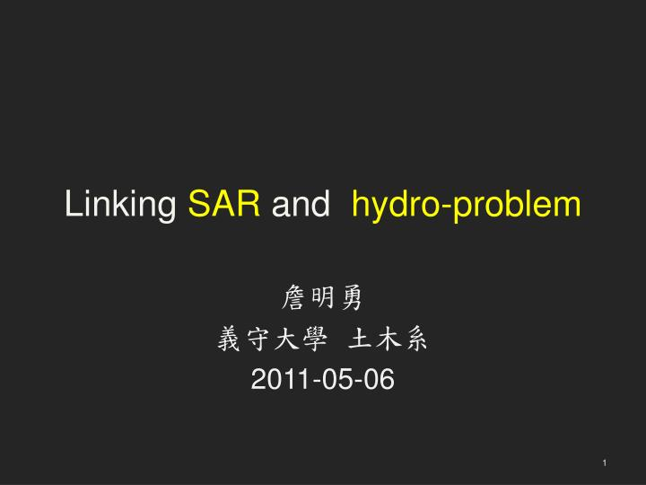 linking sar and hydro problem n.
