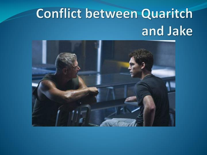 conflict between quaritch and jake n.