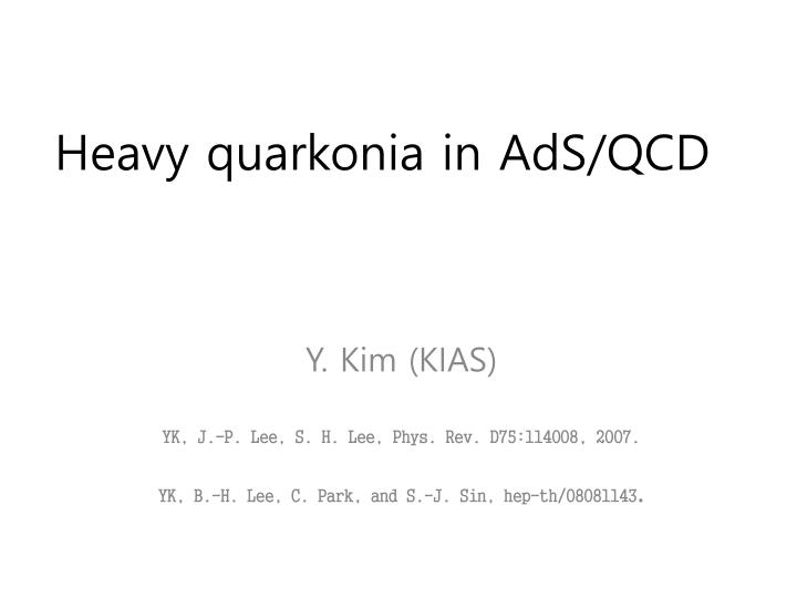 heavy quarkonia in ads qcd n.
