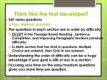 think like the test developer