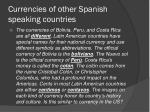 currencies of other spanish speaking countries