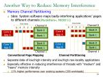 another way to reduce memory interference