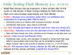 aside scaling flash memory cai iccd 12