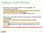 caching for hybrid memories