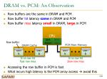 dram vs pcm an observation