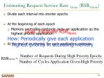 estimating request service rate alone rsr alone