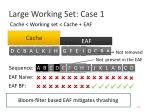 large working set case 11