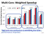 multi core weighted speedup