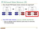 pcm based main memory ii