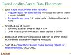 row locality aware data placement