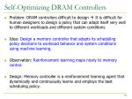 self optimizing dram controllers