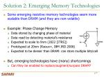 solution 2 emerging memory technologies