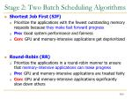 stage 2 two batch scheduling algorithms