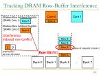 tracking dram row buffer interference