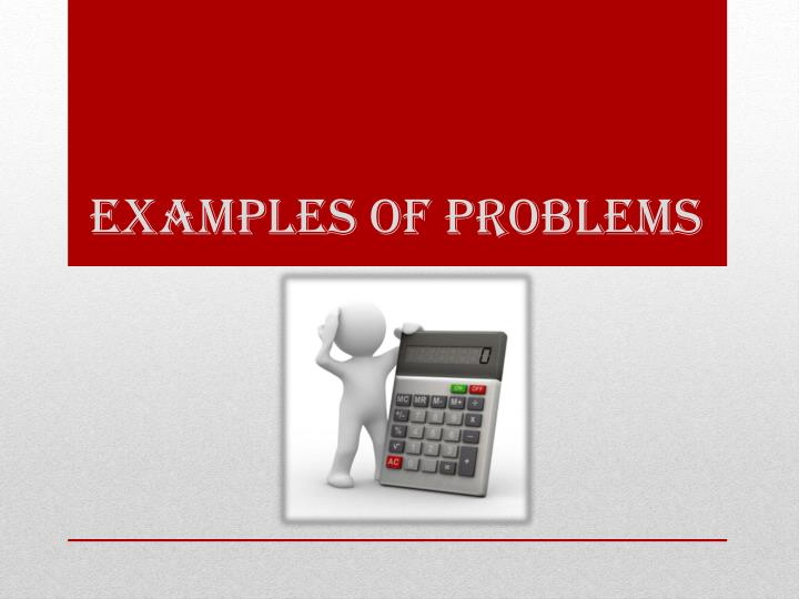 examples of problems n.