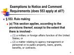 exemptions to notice and comment requirements does 553 apply at all