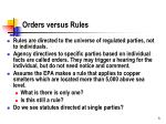 orders versus rules