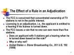 the effect of a rule in an adjudication
