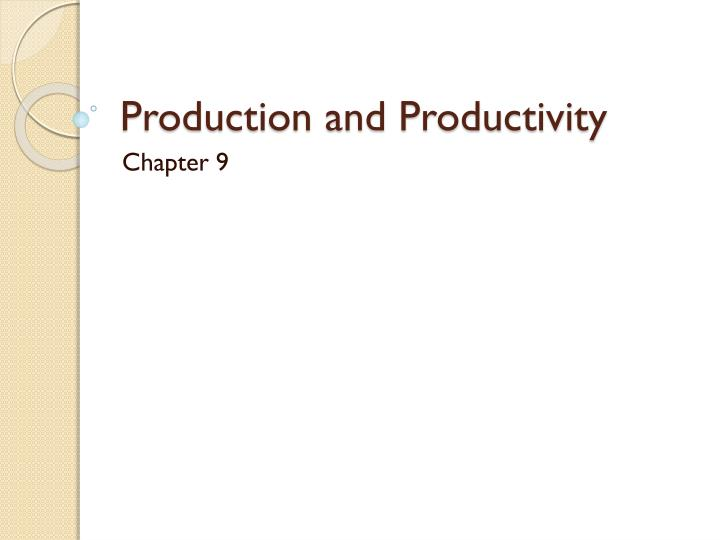 production and productivity n.
