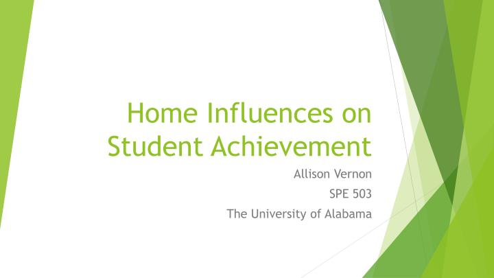 home influences on student achievement n.