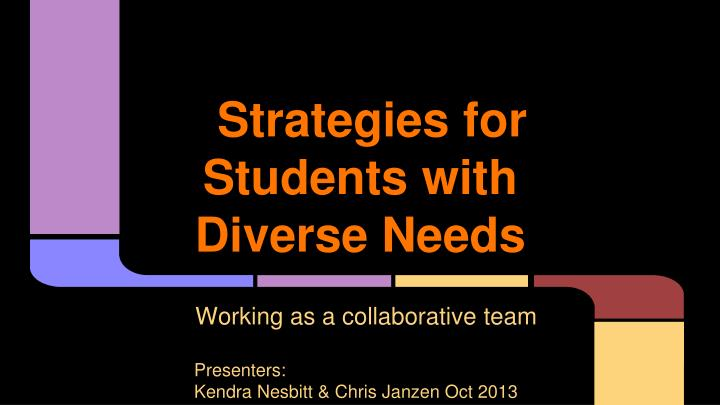 strategies for students with diverse needs n.