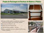 projeto de reciclagem de res duos de madeira e pl stico