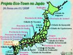 projeto eco town no jap o