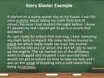 story blaster example