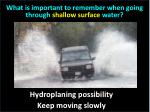 what is important to remember when going through shallow surface water