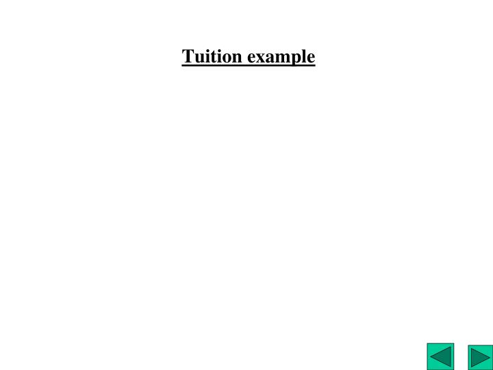 Tuition example