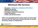 minimum fac services