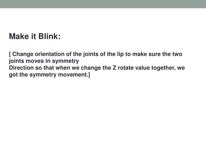 Make it Blink: