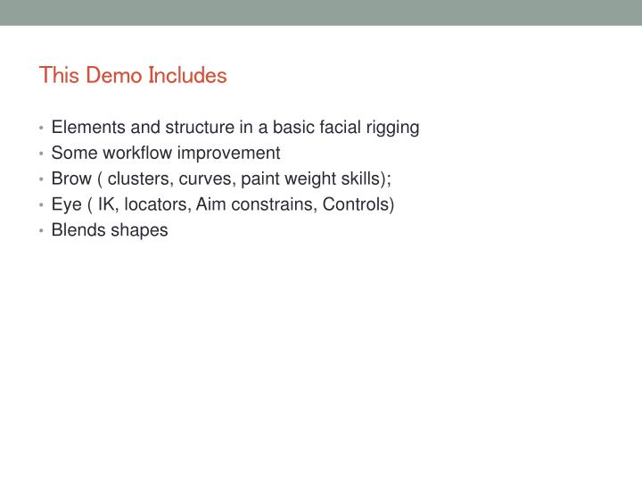 This demo includes