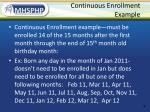 continuous enrollment example