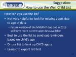 suggestion how to use the well child list