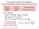 correcting variables for inflation comparing dollar figures from different times1
