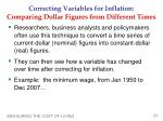 correcting variables for inflation comparing dollar figures from different times2