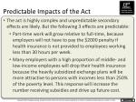 predictable impacts of the act