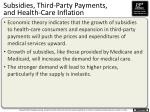 subsidies third party payments and health care inflation