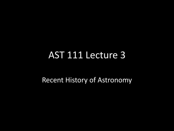 ast 111 lecture 3 n.