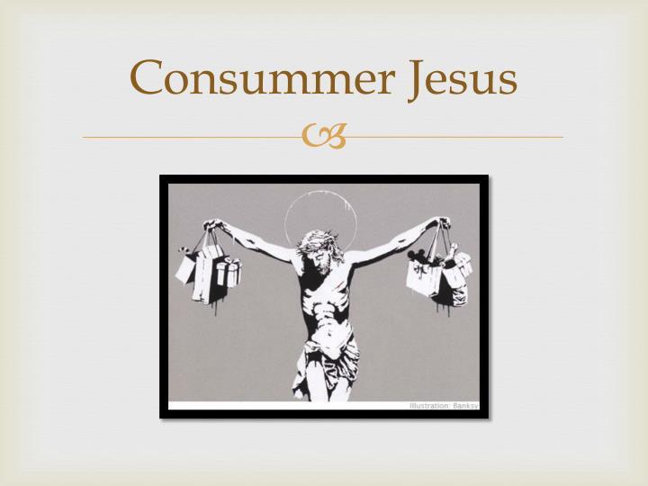 Consummer