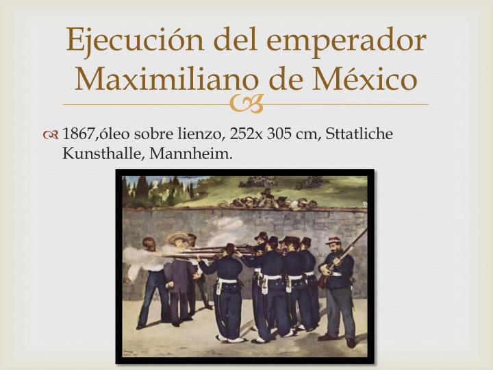 Ejecución del emperador Maximiliano de México