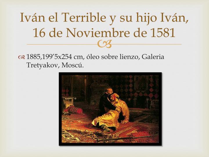 Iván el Terrible y su hijo Iván, 16 de Noviembre de 1581