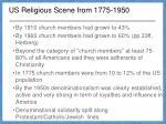 us religious scene from 1775 1950