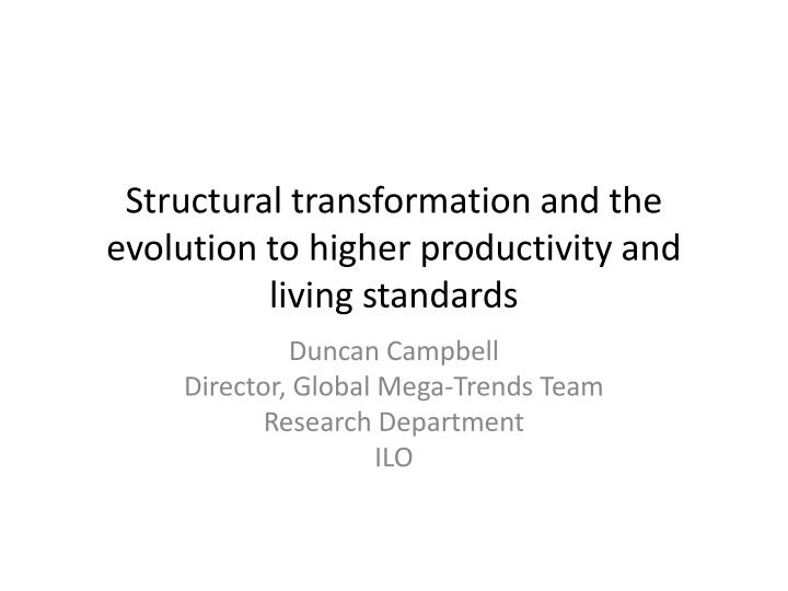 structural transformation and the evolution to higher productivity and living standards n.