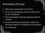 orientation process